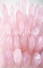 I'm Not Afraid | Phan AU by StayStrongLittleLove