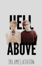 Hell Above; Lashton by iBlameLashton