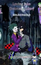 loving joke (Batmanxjoker) by SOLDIERGOLD