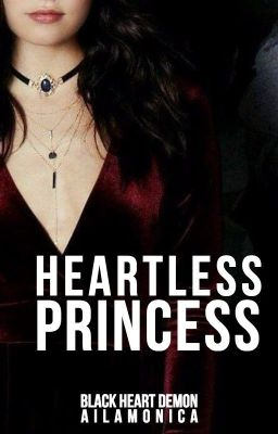 Black Heart Demon Series: Heartless Princess (Fin.)