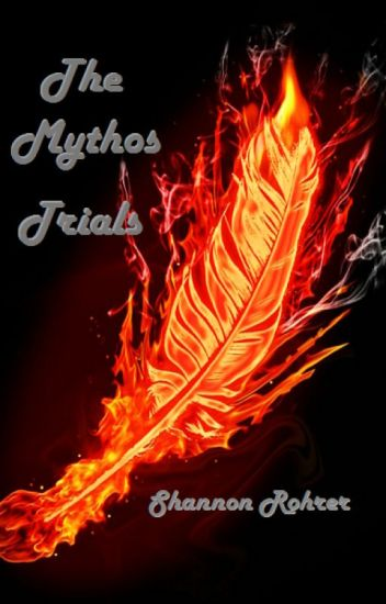 The Mythos Trials