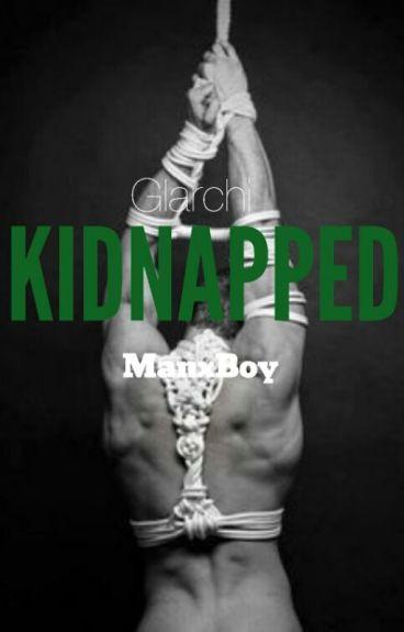 Kidnapped. {ManxBoy} {BDSM & D/s}