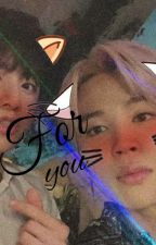 For You -jikook by nuvenzinha_