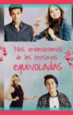 Nos Enamoramos De Las Personas Equivocadas (Simbar Y Lutteo) by VictoriaA_crazymofos