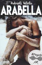 Arabella [Projeto AM] by delencat
