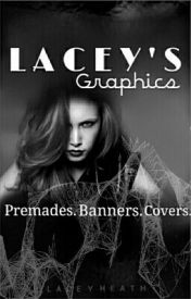 Lacey's Graphics by Free_Me_From_This