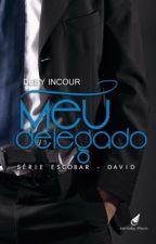 Meu delegado (COMPLETO) #2 by debyincour