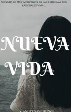 Nueva  vida. by AngieSanchez052