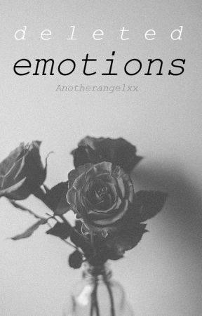 deleted emotions by AnotherAngelxx