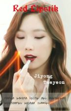 Red Lipstik [Gtae]  ♥Oneshoot♥ by gtaeshipper