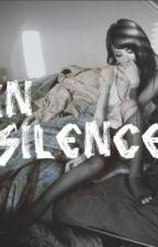 In Silence by thegirlisonline