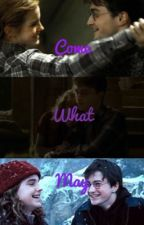 Come What May (Harmione) by fangirlygirl