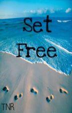 Set Free by TabithaTragedy