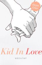 Kid In Love - Hayes Grier by MBDAFMP