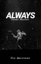 Always - Shawn Mendes Y Tu by antoniachiky