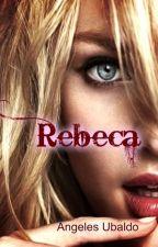 Rebeca by AngelesUbaldo