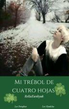 Mi Trébol de Cuatro Hojas  by RellaEunHyuk