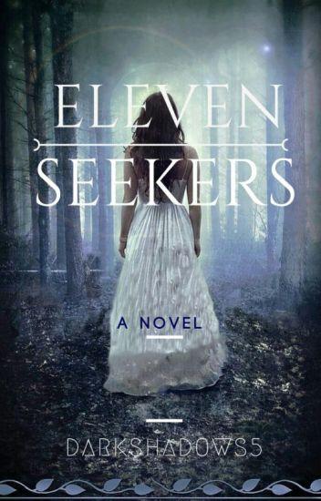 Eleven Seekers