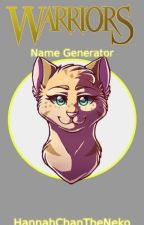 Warriors Name Generator by HannahChanTheNeko