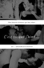 C'est toi que j'aime ... by Bluuegirlz98