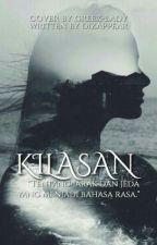 KILASAN by dizappear