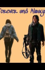 Forever and always (Daryl Dixon x reader by HEIDISOOOCUTEE