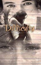Difficulty-A Zayn Malik and Harry Styles fan fiction by Roztrip