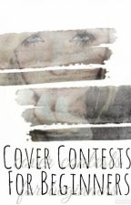Cover Contests For Beginners by CoverContestHoster