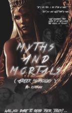 Myths and Mortals (Greek Mythology) by kotosaka