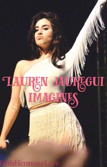 Lauren Jauregui Imagines.