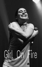 Girl On Fire (Camren fic) by CamrenLC-