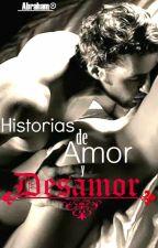 Historias De Amor Y Desamor by PsicolocoPTY