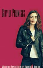 City Of Promises (ON HOLD) by simplyfrye