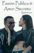 La Mujer De Mi Vida ||Fanfic Daddy Yankee|| by bamoon