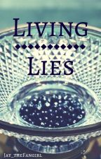 Living Lies (Hunger Games x Reader) by Jayllynn