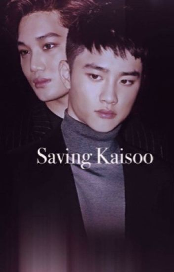 Saving Kaisoo