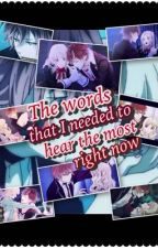 The Words That I needed To Hear The Most (Yui&Ayato) by MystyDiabolikShackle