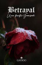betrayal;; yoonseok by gaysoo