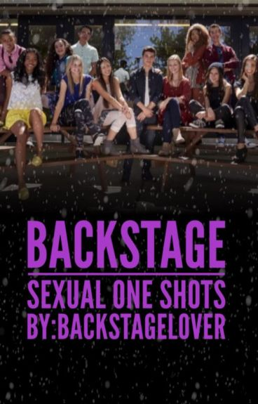 Backstage Sexual One Shots