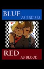 Blue as Bruises, Red as Blood (TomTord) by SpaceTommo