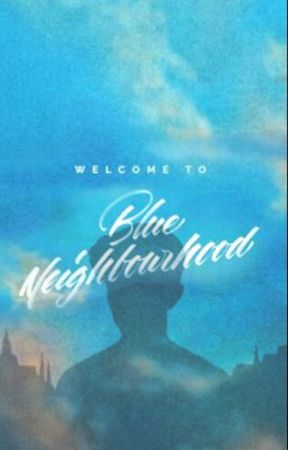 Blue Neighbourhood by -_-Memetrash-_-
