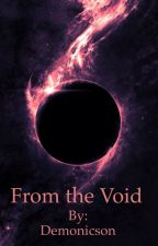 From the Void by Demonicson
