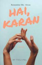 Hai, KARAN [COMPLETE] by yulifel