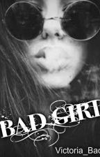 Bad Girl by Victoria_Bad