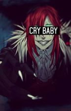 """Cry Baby""  by KateMurder"