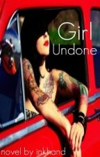 Girl Undone by inkhand