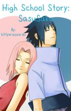 High School Story: SasuSaku by kittywazowski