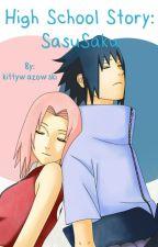 High School Story: SasuSaku by kittywazowski