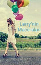 Larry'nin Maceraları by Alizsoy2
