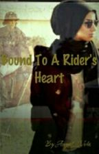 Bound To A Rider's Heart by August_Veda